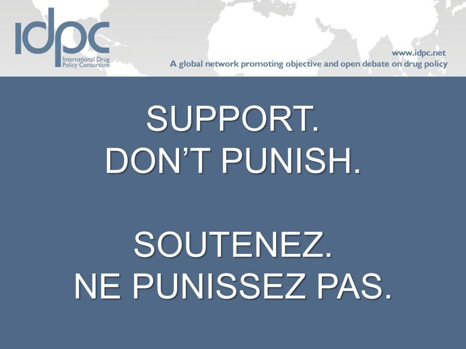 SUPPORT. DONT PUNISH. SOUTENEZ. NE PUNISSEZ PAS.
