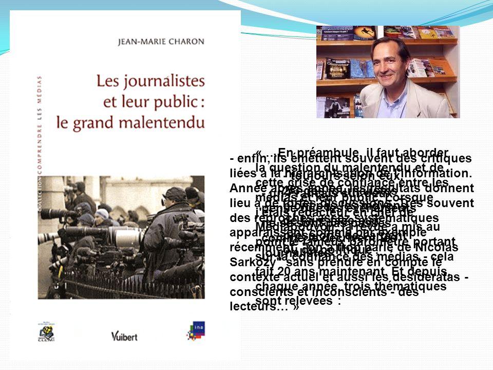 « …En préambule, il faut aborder la question du malentendu et de cette crise de confiance entre les médias et leur public. Lorsque j'étais rédacteur e