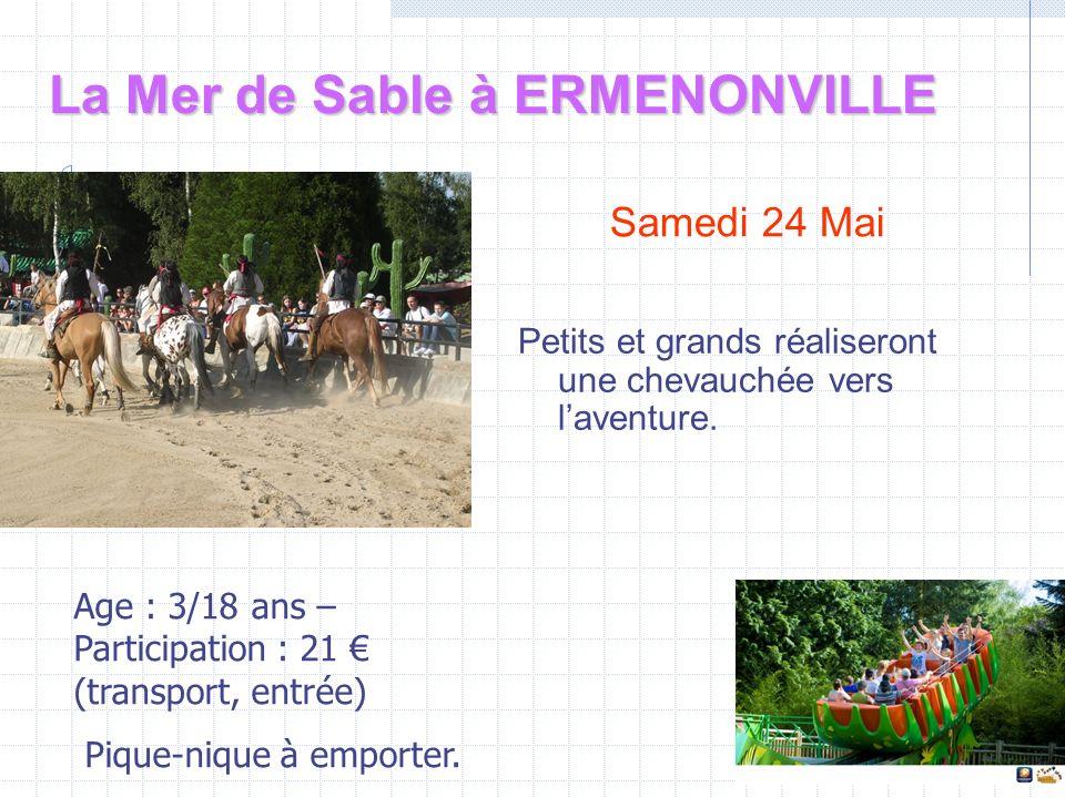 Le Petit Parc à Hem Samedi 5 Juillet 2014 Age : de 3 à 12 ans Participation : 20, transport et entrée au Parc.