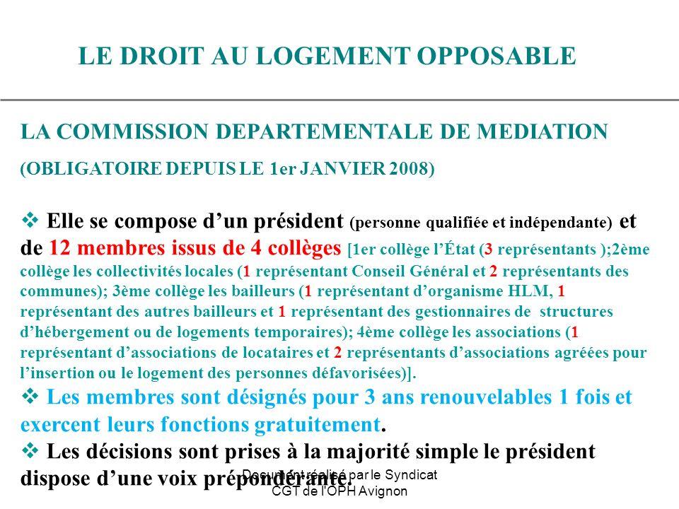 LA COMMISSION DEPARTEMENTALE DE MEDIATION (OBLIGATOIRE DEPUIS LE 1er JANVIER 2008) Elle se compose dun président (personne qualifiée et indépendante)