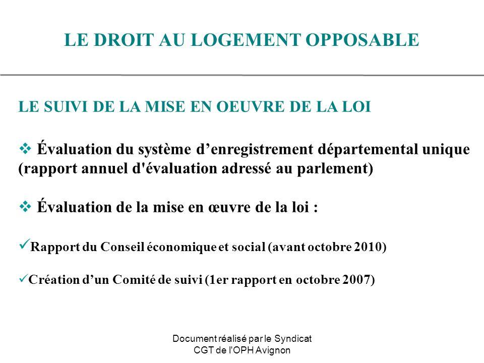 LE SUIVI DE LA MISE EN OEUVRE DE LA LOI Évaluation du système denregistrement départemental unique (rapport annuel d'évaluation adressé au parlement)