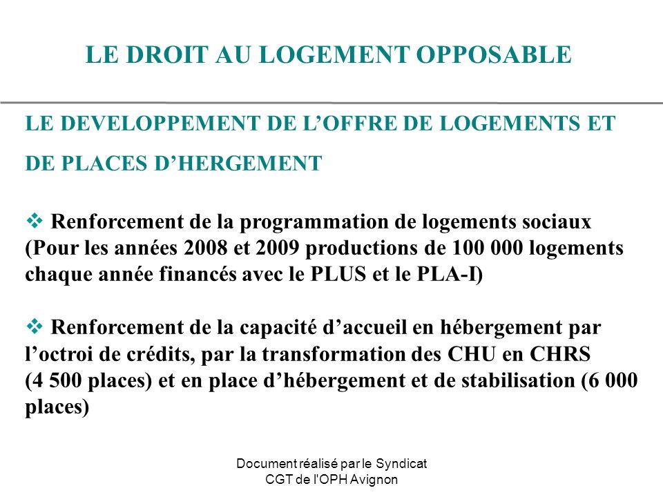 LE DEVELOPPEMENT DE LOFFRE DE LOGEMENTS ET DE PLACES DHERGEMENT Renforcement de la programmation de logements sociaux (Pour les années 2008 et 2009 pr