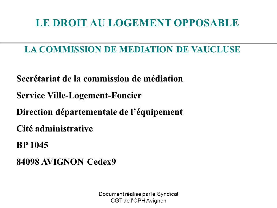 LA COMMISSION DE MEDIATION DE VAUCLUSE Secrétariat de la commission de médiation Service Ville-Logement-Foncier Direction départementale de léquipemen