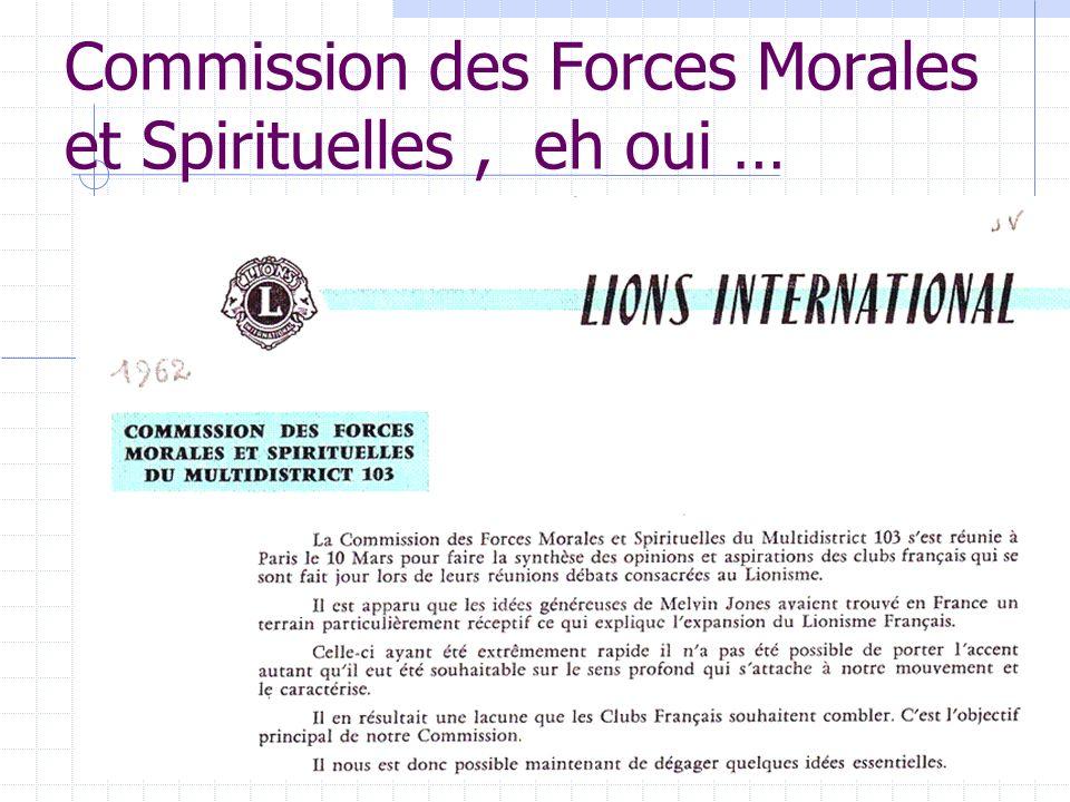 Commission des Forces Morales et Spirituelles, eh oui …