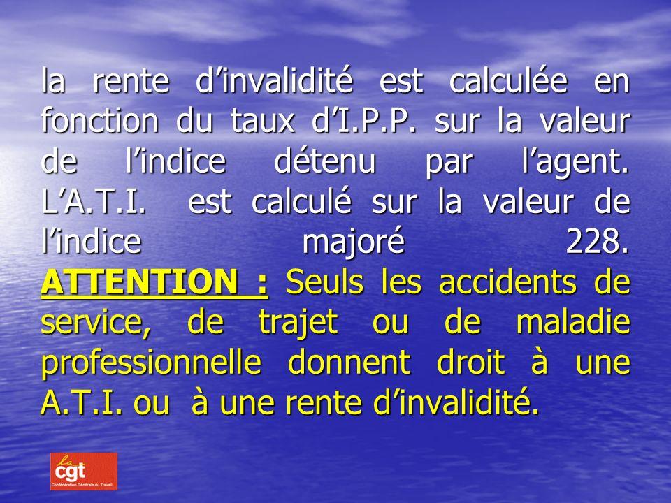Rente dInvalidité : Code des pensions civiles et militaires : Art.28 Code des pensions civiles et militaires : Art.28 Décret 2003-1306 du 26 décembre