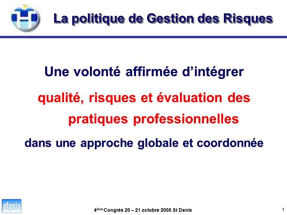 4 ème Congrès 20 – 21 octobre 2005 St Denis Un principe de continuité et une redéfinition générale des organisations pour : 1.