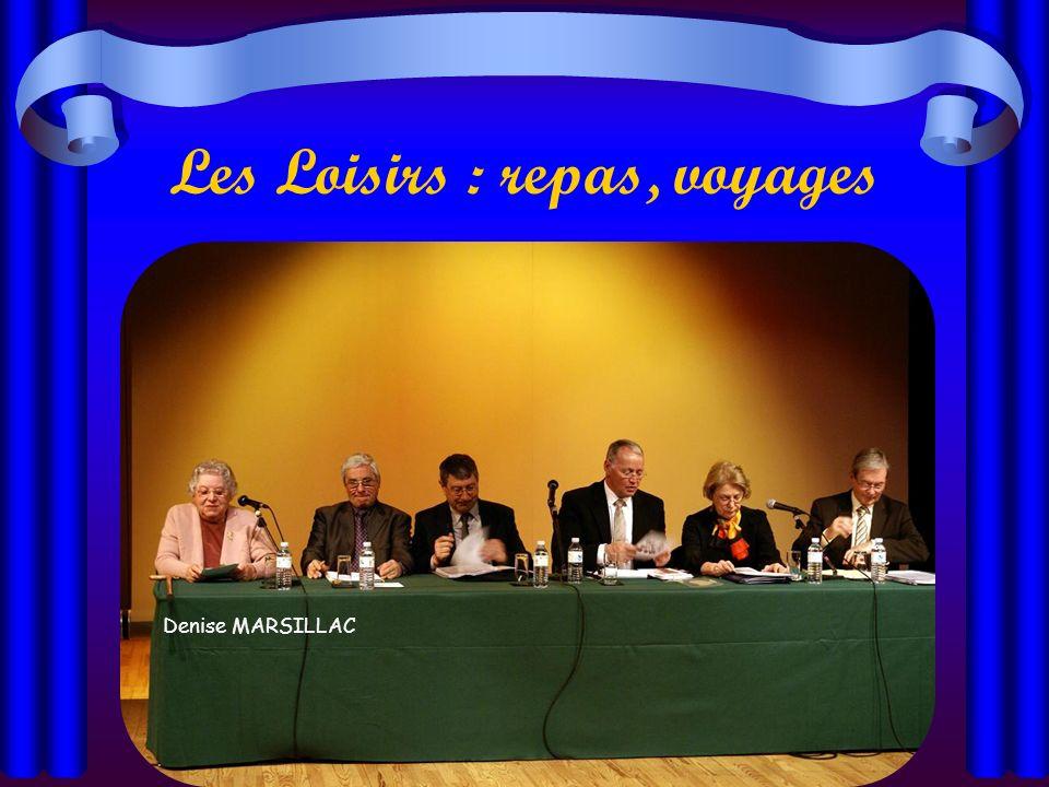 Les Loisirs : repas, voyages Denise MARSILLAC