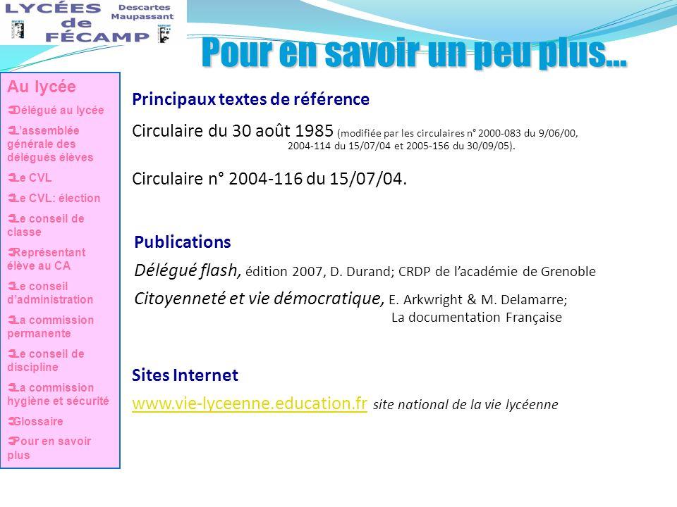 Pour en savoir un peu plus... Publications Délégué flash, édition 2007, D. Durand; CRDP de lacadémie de Grenoble Citoyenneté et vie démocratique, E. A