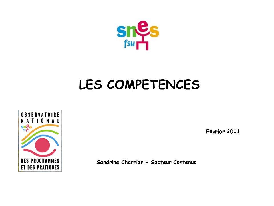 LES COMPETENCES F é vrier 2011 Sandrine Charrier - Secteur Contenus