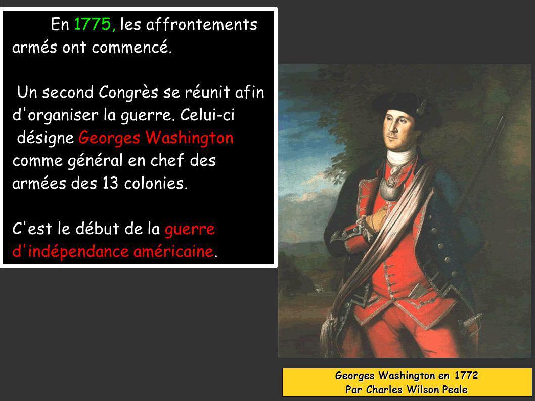 En 1775, les affrontements armés ont commencé.