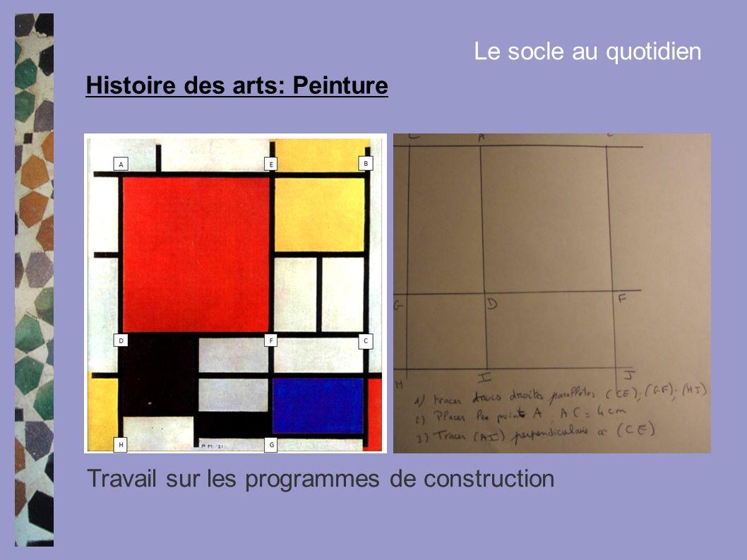 Histoire des arts: Peinture Le socle au quotidien Travail sur les programmes de construction