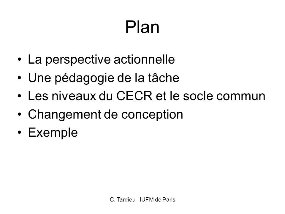 C. Tardieu - IUFM de Paris 3 types de compétences Des connaissances Des aptitudes Des attitudes