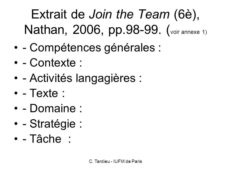 C.Tardieu - IUFM de Paris Extrait de Join the Team (6è), Nathan, 2006, pp.98-99.