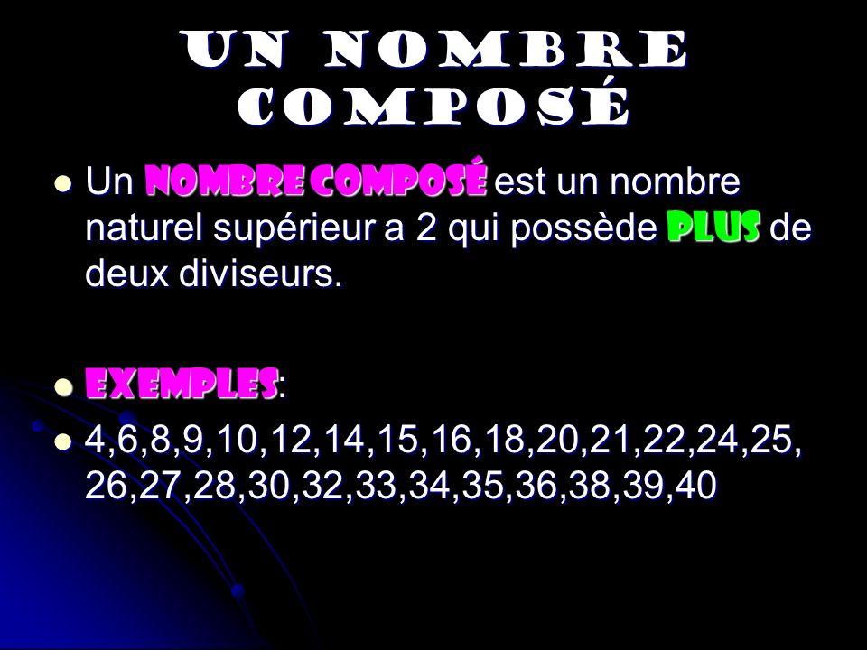 FACTEURS Un nombre est obtenu en multipliant au moins 2 nombres.