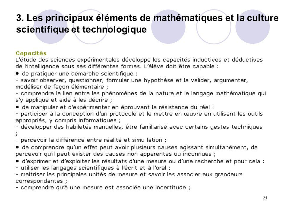 21 3. Les principaux éléments de mathématiques et la culture scientifique et technologique