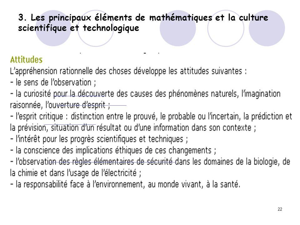 22 3. Les principaux éléments de mathématiques et la culture scientifique et technologique
