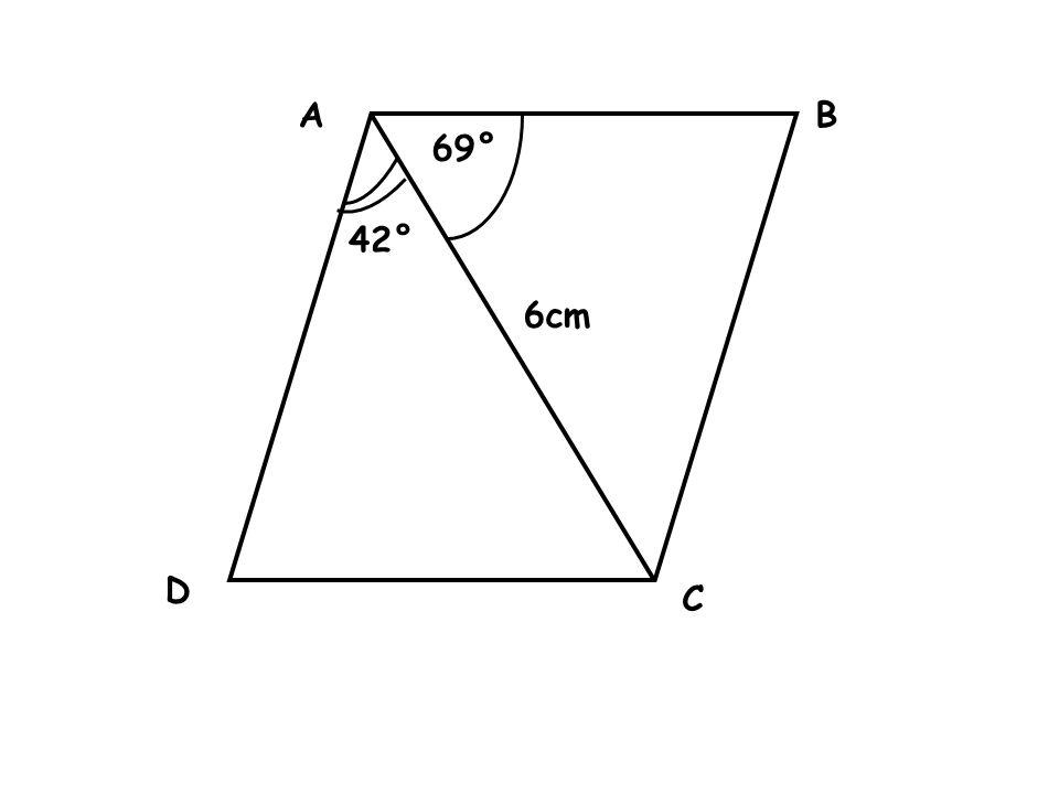 AB C D 6cm 69° 42°
