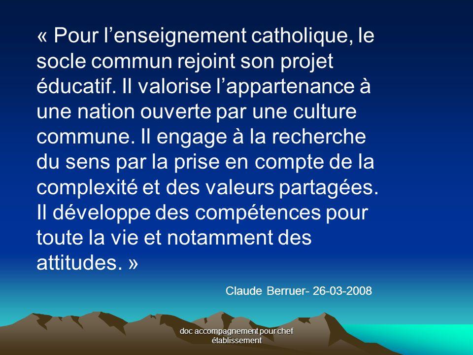doc accompagnement pour chef établissement « Pour lenseignement catholique, le socle commun rejoint son projet éducatif.