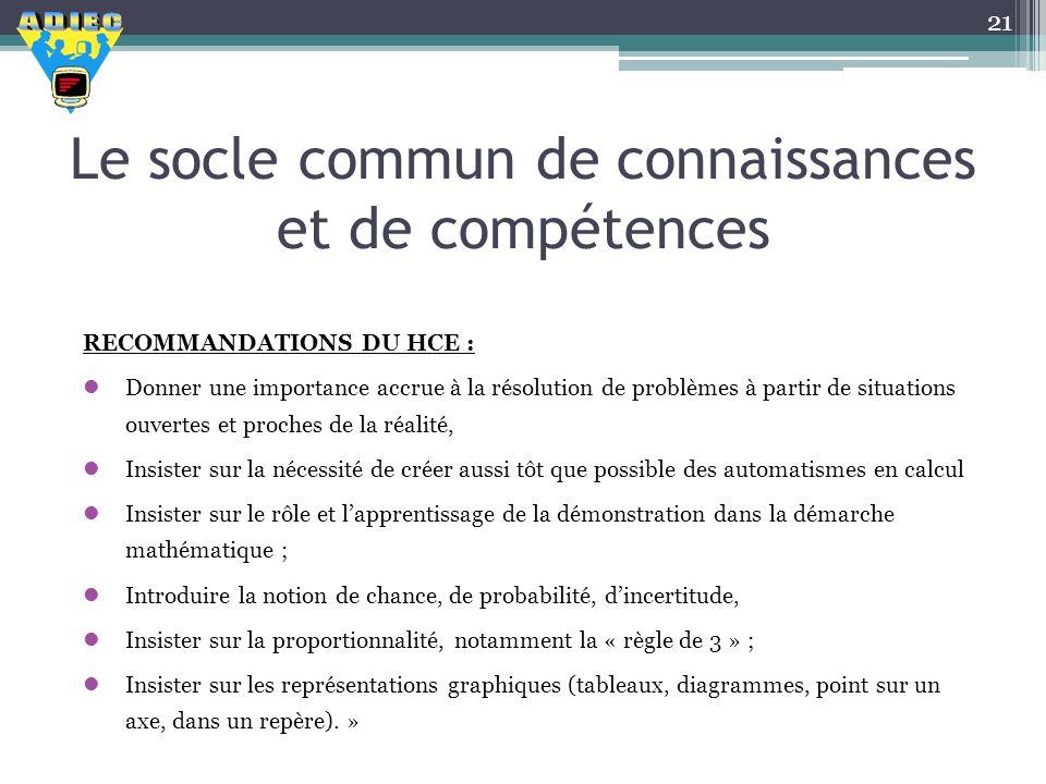 Le socle commun de connaissances et de compétences RECOMMANDATIONS DU HCE : Donner une importance accrue à la résolution de problèmes à partir de situ