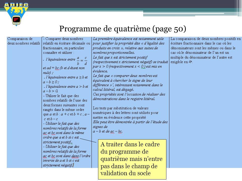 Programme de quatrième (page 50) A traiter dans le cadre du programme de quatrième mais nentre pas dans le champ de validation du socle