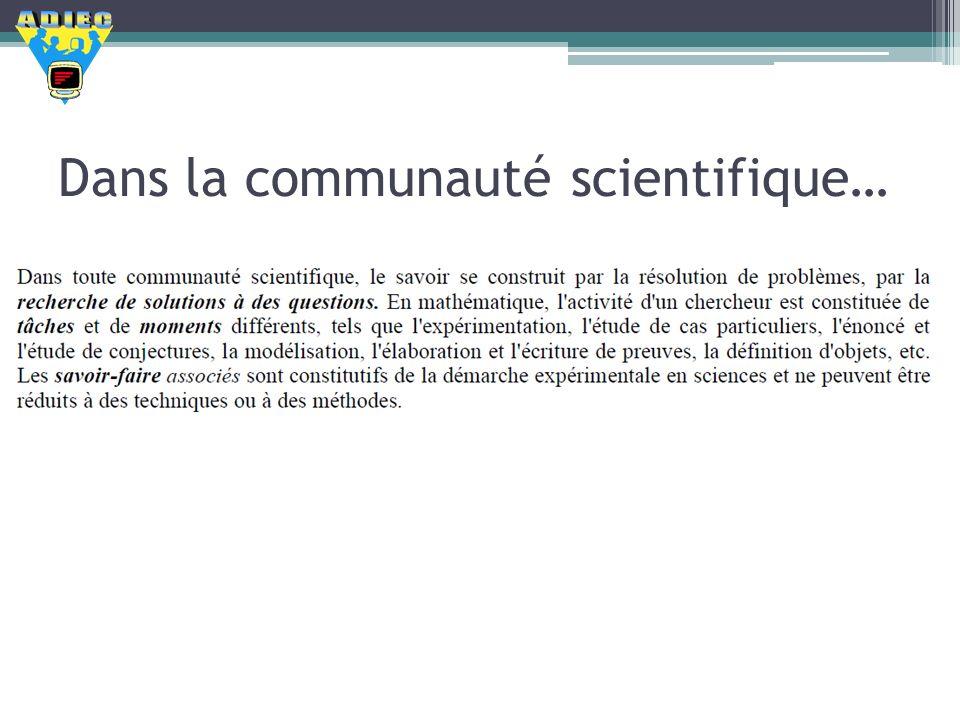 Dans la communauté scientifique…