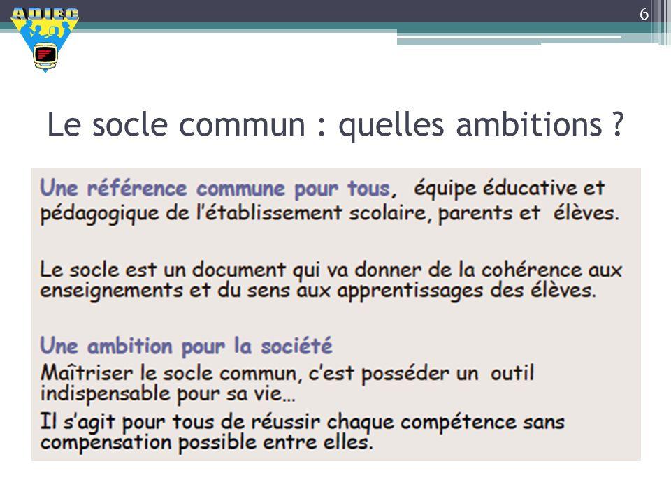Le socle commun : quelles ambitions ? 6