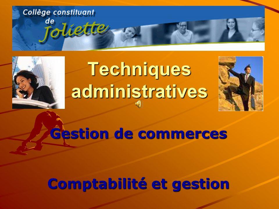 Techniques administratives Gestion de commerces Comptabilité et gestion