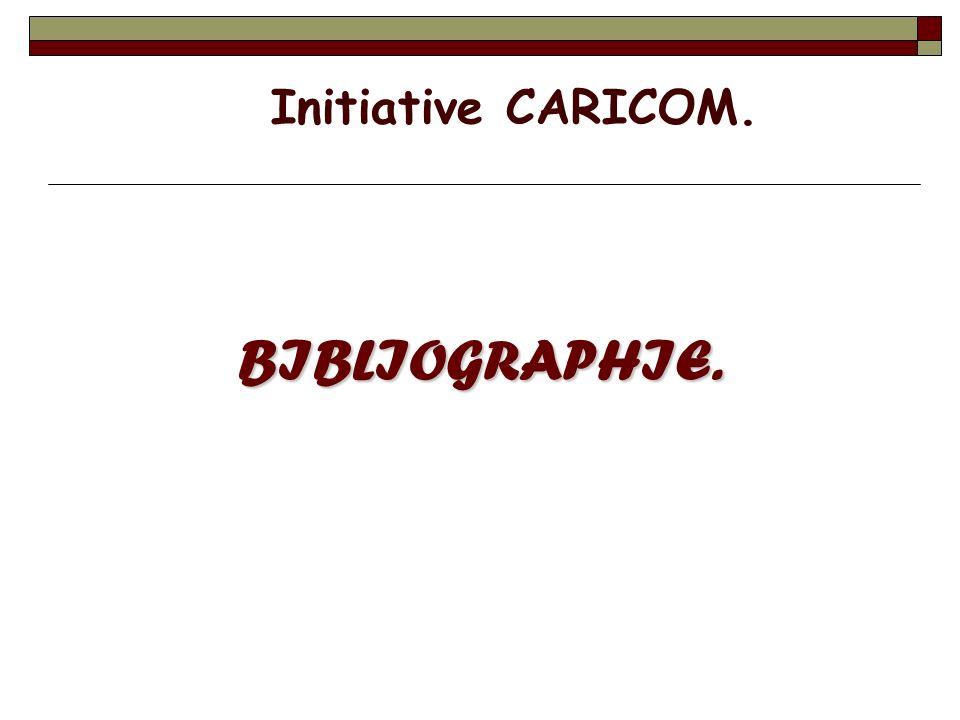 BIBLIOGRAPHIE. Initiative CARICOM.