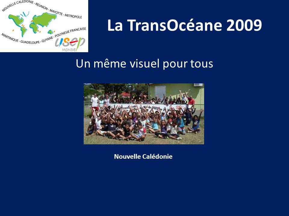La TransOcéane 2009 Un même visuel pour tous Nouvelle Calédonie