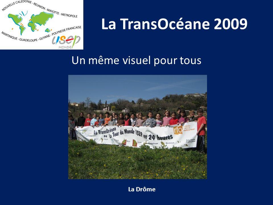 La TransOcéane 2009 Un même visuel pour tous La Drôme