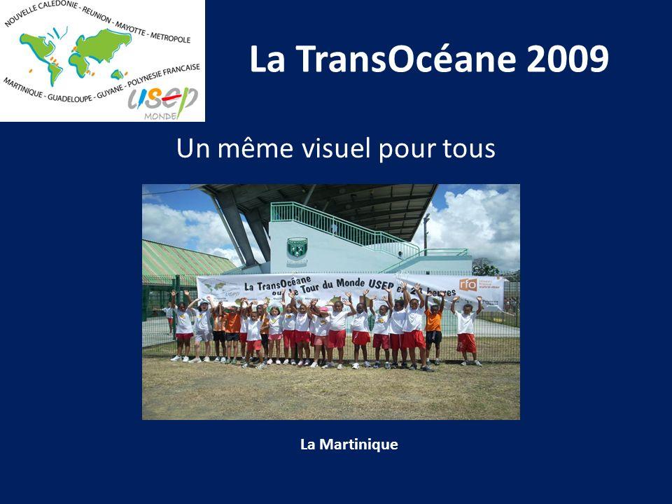 La TransOcéane 2009 Un même visuel pour tous La Martinique