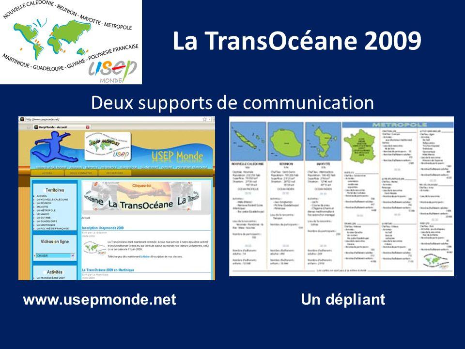 La TransOcéane 2009 Deux supports de communication www.usepmonde.netUn dépliant