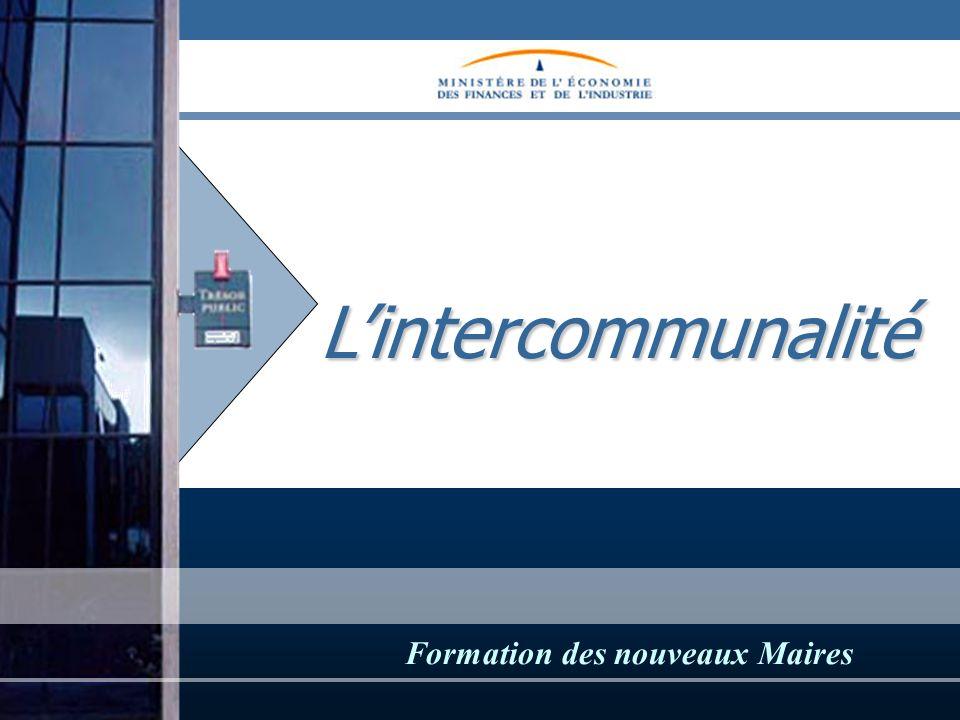 Lintercommunalité Lintercommunalité Formation des nouveaux Maires