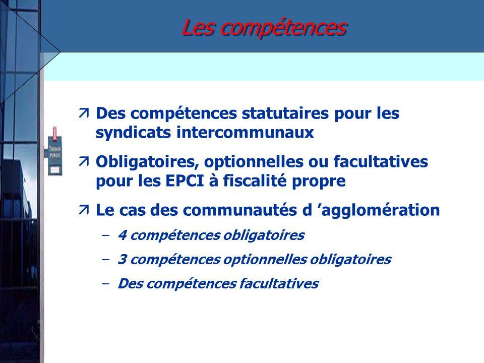 äDes compétences statutaires pour les syndicats intercommunaux äObligatoires, optionnelles ou facultatives pour les EPCI à fiscalité propre äLe cas de