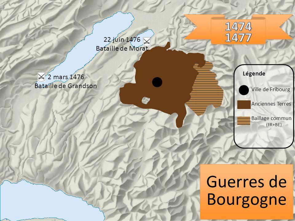 Guerres de Bourgogne Ville de Fribourg Anciennes Terres Baillage commun (FR+BE) Légende 2 mars 1476 Bataille de Grandson 22 juin 1476 Bataille de Mora