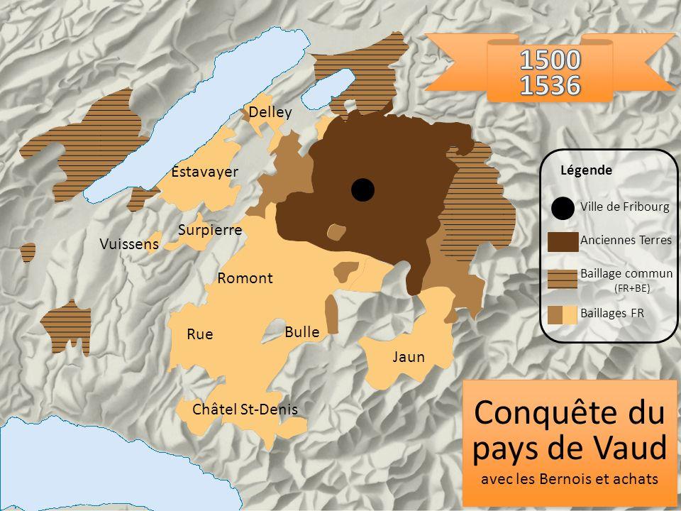 Romont Rue Châtel St-Denis Delley Jaun Bulle Surpierre Vuissens Estavayer Conquête du pays de Vaud avec les Bernois et achats Conquête du pays de Vaud