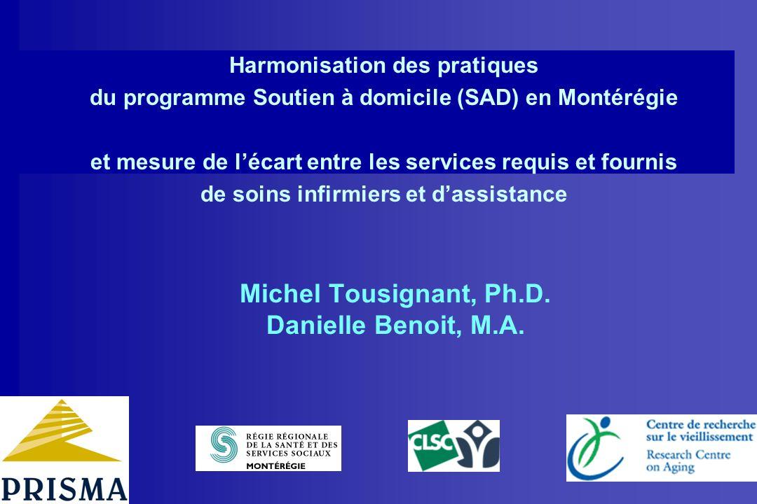 Harmonisation des pratiques du programme Soutien à domicile (SAD) en Montérégie et mesure de lécart entre les services requis et fournis de soins infi