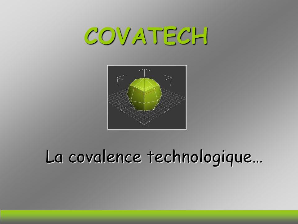 COVATECH La covalence technologique…