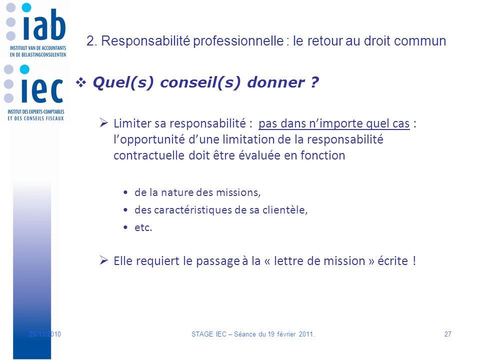 2. Responsabilité professionnelle : le retour au droit commun Quel(s) conseil(s) donner .