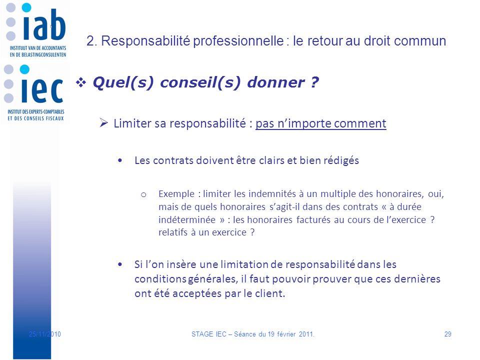 2.Responsabilité professionnelle : le retour au droit commun Quel(s) conseil(s) donner .