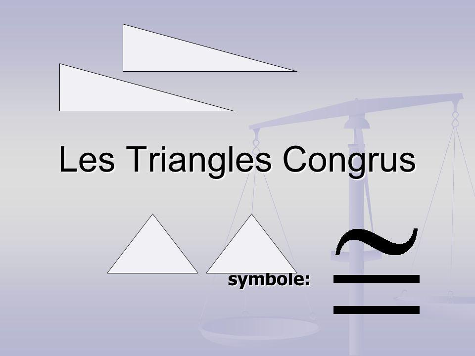 Les Triangles Congrus symbole: symbole: