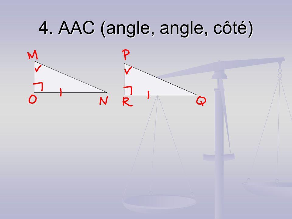 4. AAC (angle, angle, côté)