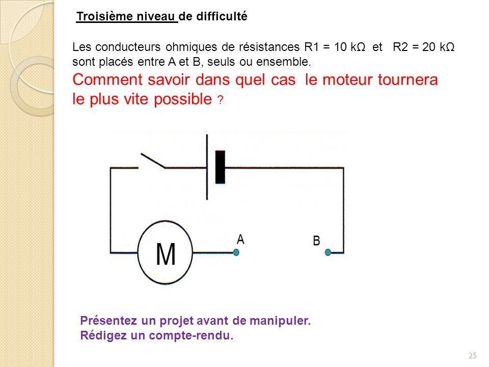 25 R2 Les conducteurs ohmiques de résistances R1 = 10 kΩ et R2 = 20 kΩ sont placés entre A et B, seuls ou ensemble. Comment savoir dans quel cas le mo