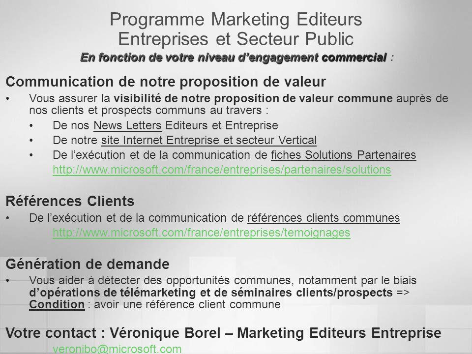 Programme Marketing Editeurs Entreprises et Secteur Public En fonction de votre niveau dengagement commercial En fonction de votre niveau dengagement