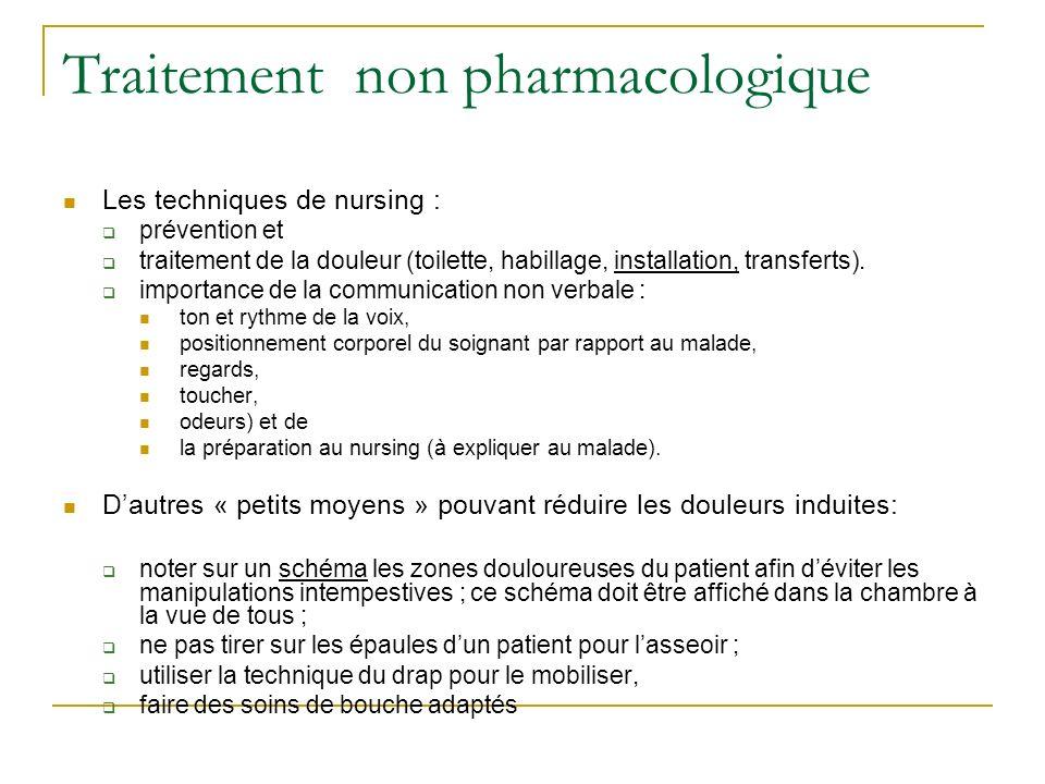 Traitement non pharmacologique Les techniques de nursing : prévention et traitement de la douleur (toilette, habillage, installation, transferts). imp