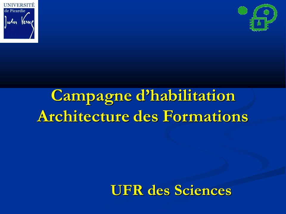 Campagne dhabilitation Architecture des Formations UFR des Sciences