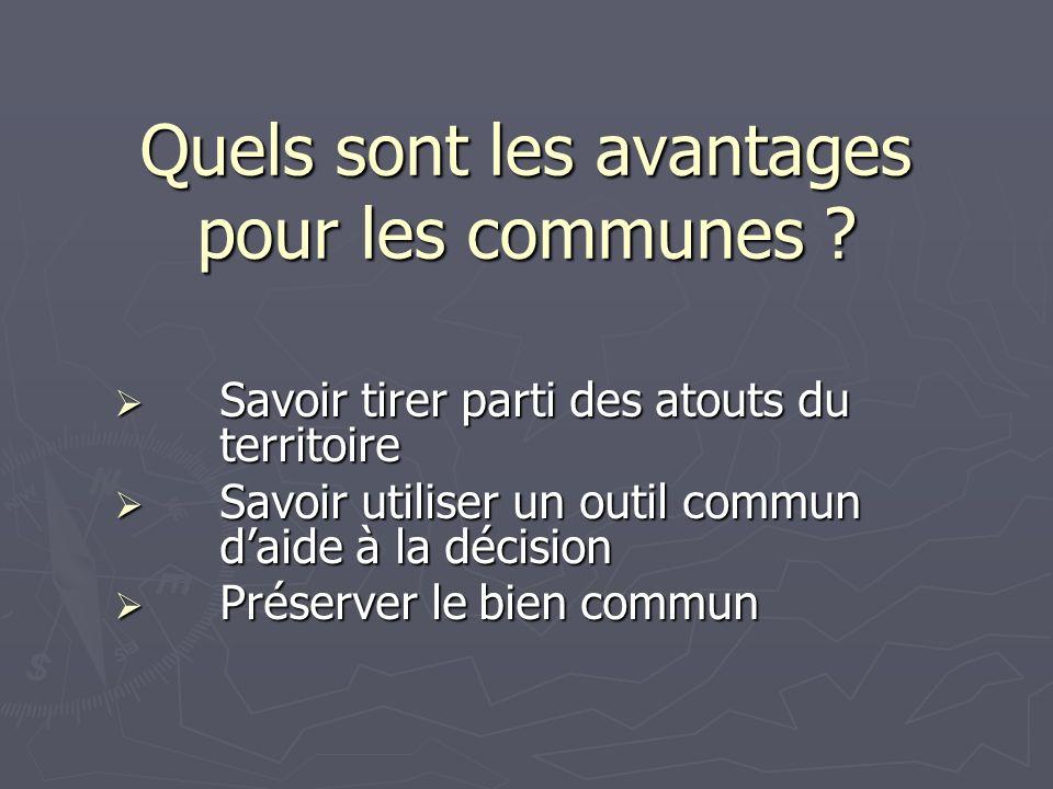Quels sont les avantages pour les communes ? Savoir tirer parti des atouts du territoire Savoir tirer parti des atouts du territoire Savoir utiliser u