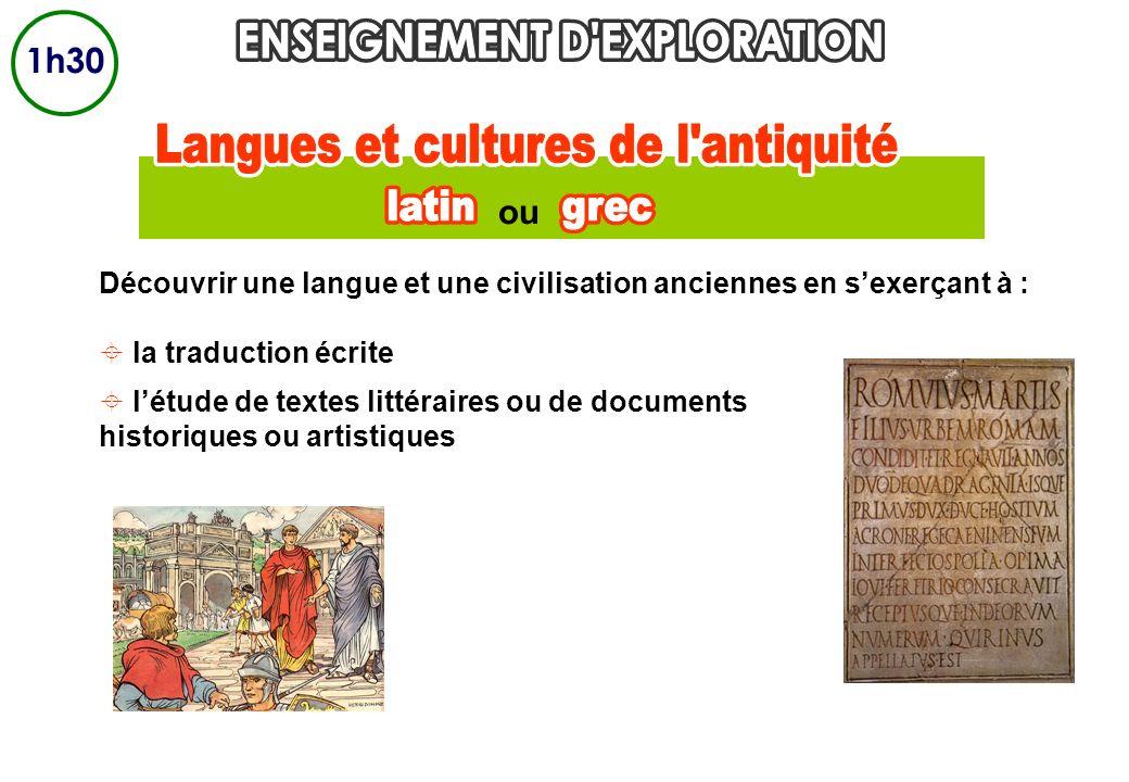 ou Découvrir une langue et une civilisation anciennes en sexerçant à : la traduction écrite létude de textes littéraires ou de documents historiques o