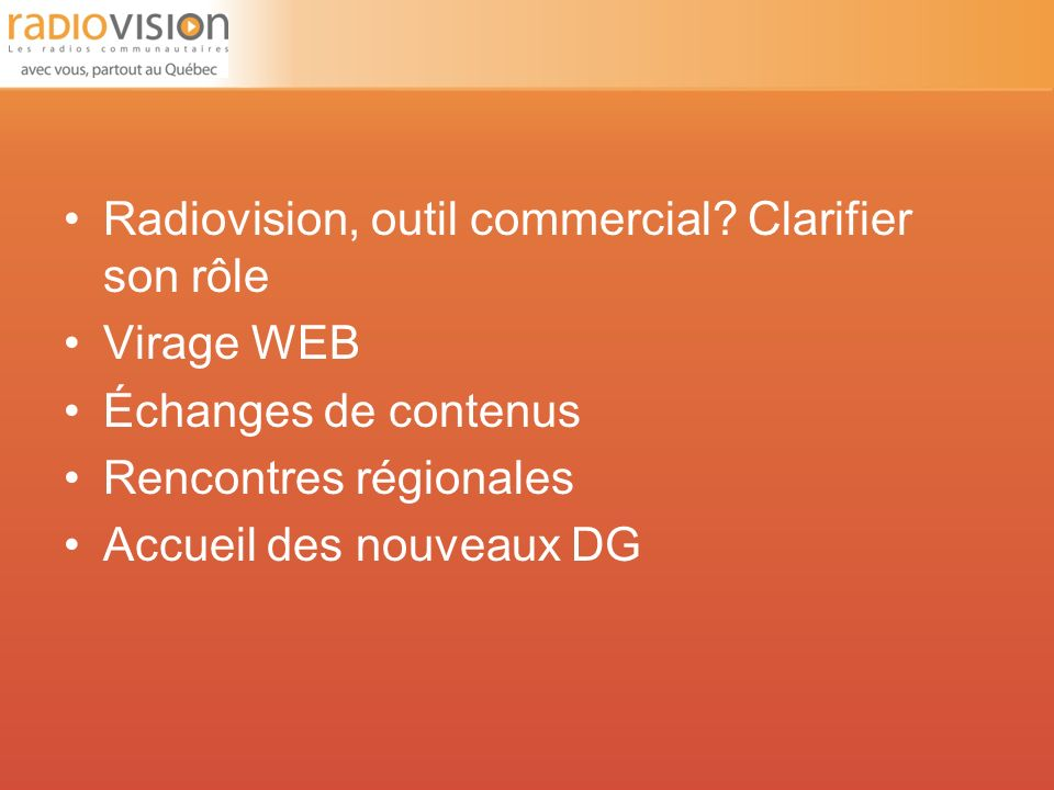 Radiovision, outil commercial.
