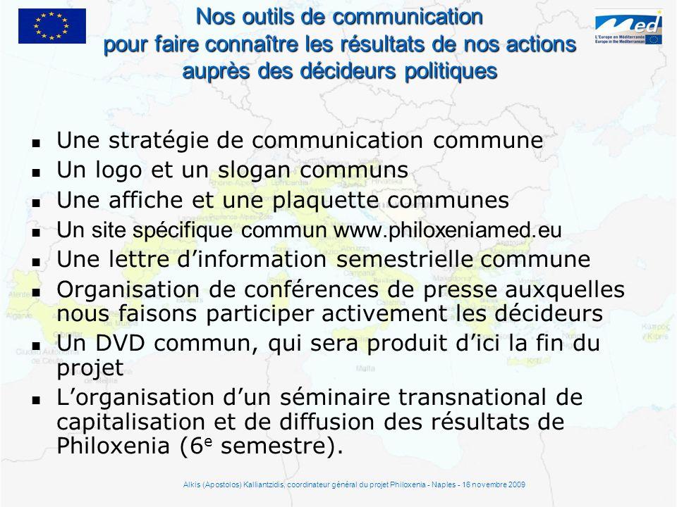 Une stratégie de communication commune Un logo et un slogan communs Une affiche et une plaquette communes Un site spécifique commun www.philoxeniamed.